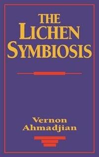 The Lichen Symbiosis by Vernon Ahmadjian