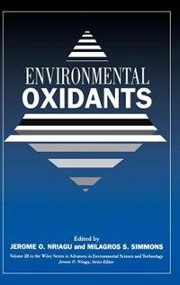 Environmental Oxidants by Jerome O. Nriagu