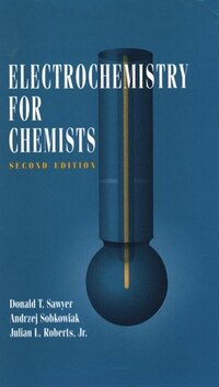 Electrochemistry for Chemists