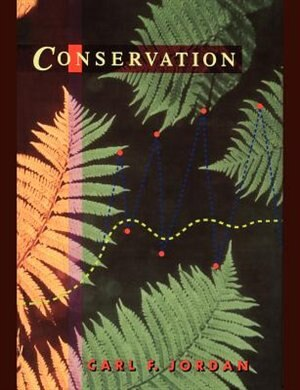 Conservation: Replacing Quantity with Quality as a Goal for Global Management by Carl F. Jordan