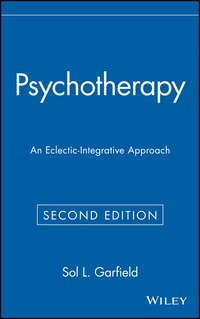 Psychotherapy: An Eclectic-Integrative Approach