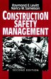 Construction Safety Management by Raymond Elliot Levitt