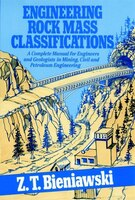 Engineering Rock Mass Classifications: A Complete Manual for Engineers and Geologists in Mining…