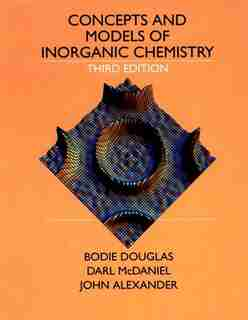 Concepts and Models of Inorganic Chemistry by Bodie E. Douglas