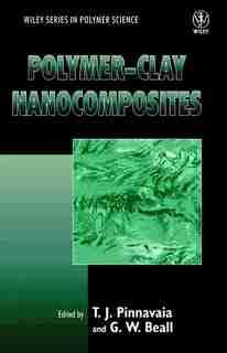 Polymer-Clay Nanocomposites by T. J. Pinnavaia