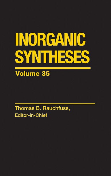 Inorganic Syntheses by Inorganic Syntheses, Inc.