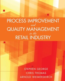 Book Process Improvement and Quality Management in the Retail Industry by Stephen George