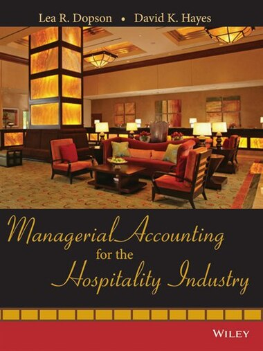 Managerial accounting for the hospitality industry book by lea r managerial accounting for the hospitality industry by lea r dopson fandeluxe Gallery