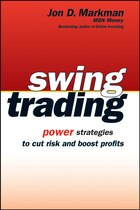 Swing Trading: Power Strategies to Cut Risk and Boost Profits