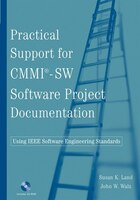 Practical Support for CMMI-SW Software Project Documentation Using IEEE Software Engineering…