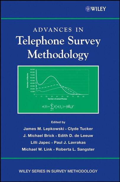 Advances in Telephone Survey Methodology by James M. Lepkowski