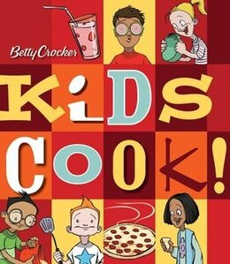 Book Betty Crocker Kids Cook! by Betty Crocker