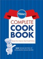Pillsbury Complete Cookbook: Recipes from America's Most Trusted Kitchens