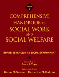 Comprehensive Handbook Of Social Work And Social Welfare, Human Behavior In The Social Environment