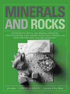 Minerals and Rocks: Exercises in Crystal and Mineral Chemistry, Crystallography, X-ray Powder Diffraction, Mineral and by Cornelis Klein