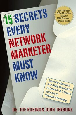 Book 15 Secrets Every Network Marketer Must Know: Essential Elements and Skills Required to Achieve 6… by Joe Rubino