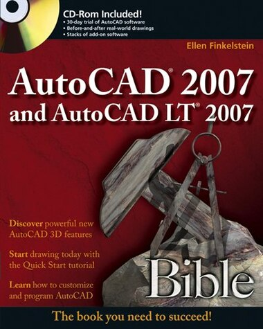 AutoCAD 2007 and AutoCAD LT 2007 Bible