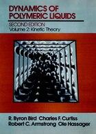Dynamics of Polymeric Liquids, Volume 2: Kinetic Theory