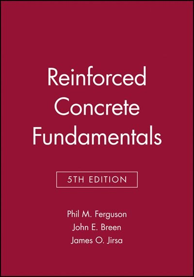 Reinforced Concrete Fundamentals by Phil M. Ferguson