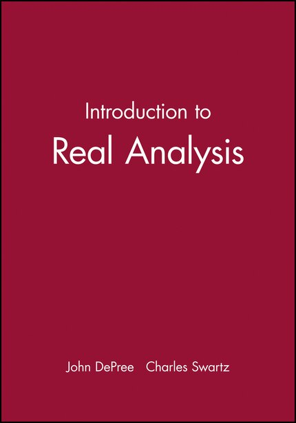 Introduction to Real Analysis by John DePree