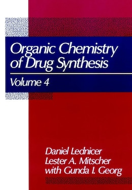 Book The Organic Chemistry of Drug Synthesis, Volume 4 by Daniel Lednicer