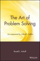 The Art of Problem Solving: Accompanied by Ackoffs Fables