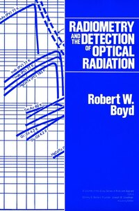 Radiometry and the Detection of Optical Radiation