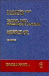 Spatial Data Analysis by Example, Volume 2: Categorical and Directional Data