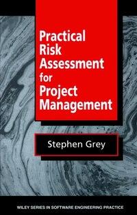 Practical Risk Assessment for Project Management