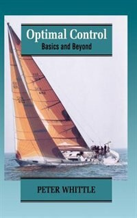 Book Optimal Control: Basics and Beyond by Peter Whittle