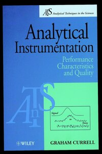 Analytical Instrumentation: Performance Characteristics and Quality
