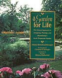 A Garden for Life: The Natural Approach to Designing, Planting, and Maintaining a North Temperate Garden by Diana Beresford-kroeger