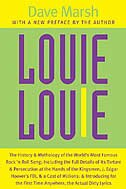 Louie Louie: The The History And Mythology Of The World's Most Famous Rock 'n Roll Song; Including…