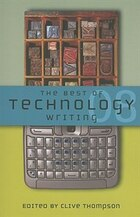 The Best of Technology Writing 2008