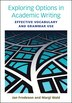 Exploring Options In Academic Writing: Effective Vocabulary And Grammar Use by Jan Frodesen