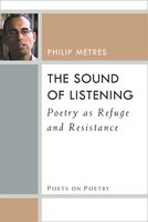 The Sound Of Listening: Poetry As Refuge And Resistance