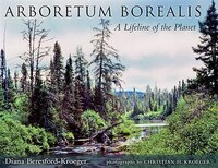 Arboretum Borealis: A Lifeline of the Planet
