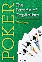 Poker: The Parody of Capitalism