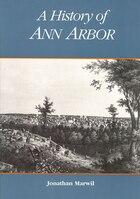 A History of Ann Arbor