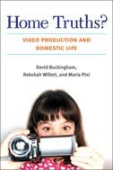 Home Truths?: Video Production and Domestic Life