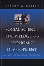 Social Science Knowledge and Economic Development: An Institutional Design Perspective