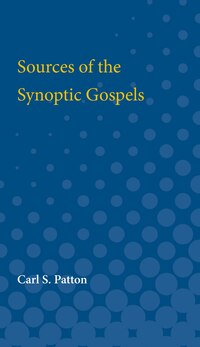 Sources Of The Synoptic Gospels