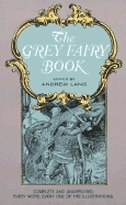 Book The Grey Fairy Book by Andrew Lang