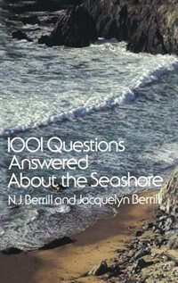 Book 1001 Questions Answered About The Seashore by N. J. Berrill