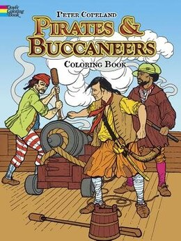Book Pirates & Buccaneers Coloring Book by Peter F. Copeland