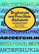 Book Brushstroke And Free-style Alphabets by Dan X. Solo
