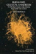 Burnham's Celestial Handbook, Volume Three: An Observer's Guide to the Universe Beyond the Solar System by Robert Burnham