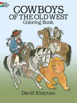 Book Cowboys of the Old West Coloring Book by David Rickman
