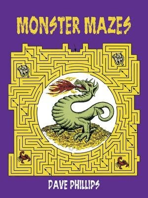 Monster Mazes by Dave Phillips