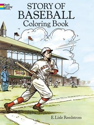 Story Of Baseball Coloring Book by E. Lisle Reedstrom